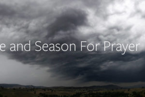 A Time and Season For Prayer
