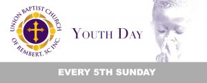 Youth Day @ Union Baptist Church of Rembert, SC | Rembert | South Carolina | United States
