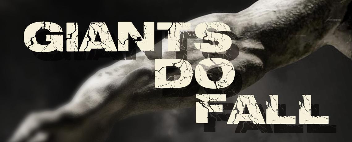 Giants Do Fall