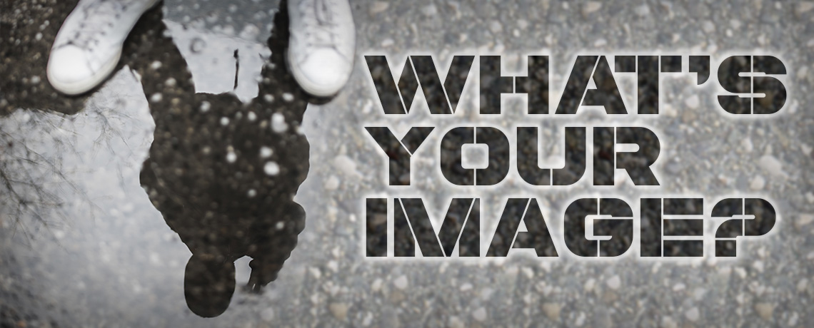 What's Your Image?