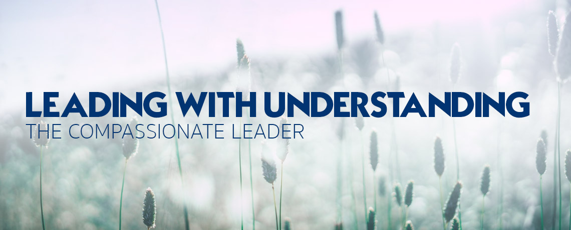 Leading with Understanding